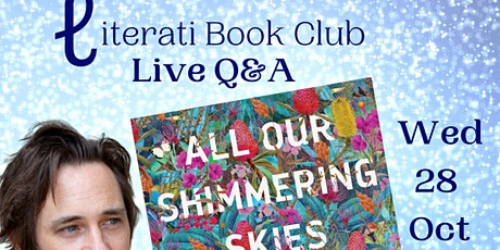 Live Q&A with Trent Dalton on All Our Shimmering Skies & copy of the book!! tickets