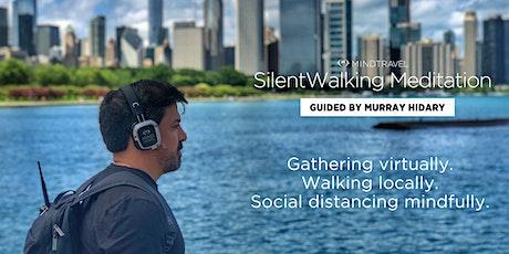 Free Virtual MindTravel SilentWalking Meditation {North America Time Zones} tickets