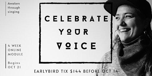 Celebrate Your Voice