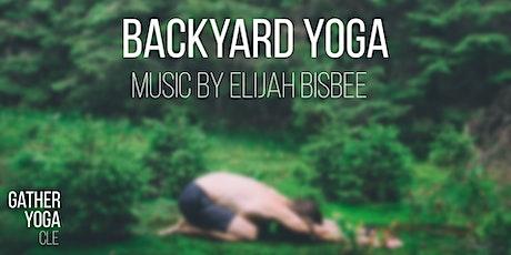 Backyard Yoga with Music by Elijah Bisbee tickets