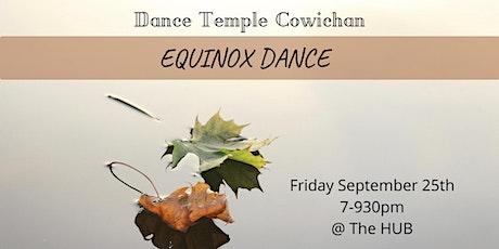 Dance Temple Cowichan ~ Equinox tickets