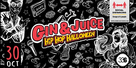 Gin & Juice : Hip Hop Halloween 2020 at Studio 338! Tickets On Sale Now! tickets