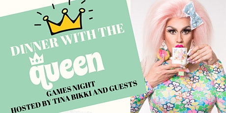 Dinner with the QUEEN tickets