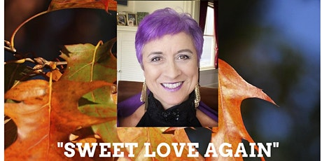 """""""Sweet Love Again"""" Fall Series of Zoom Variety Shows with Debra Mugnani tickets"""