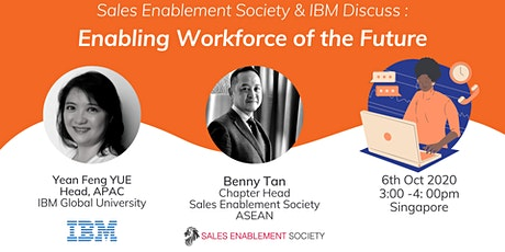 SES ASEAN and IBM Presents - Enabling Workforce of the Future tickets
