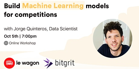 Build Machine Learning models for competitions | Workshop with bitgrit tickets