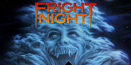 Fright Night - 1985 (Upland Champagne Velvet Movie Series) tickets