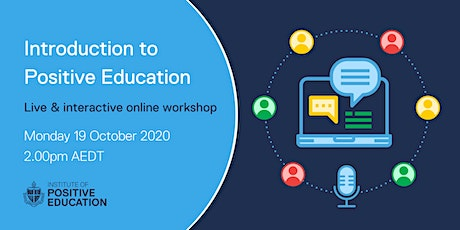 Introduction to Positive Education Online Workshop (October 2020) tickets