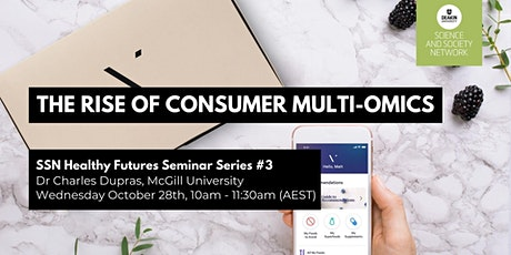 SSN Seminar: 'The rise of consumer multi-omics: Emerging concerns ' tickets