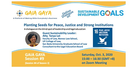 GAIA GAYA #9: Planting Seeds for Justice, Peace and Strong Institutions tickets