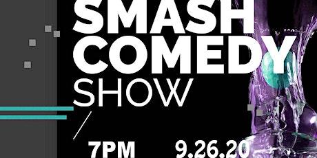 SMASH COMEDY SHOW tickets