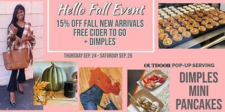 Hello Fall Event and Dimples Mini Pancakes tickets