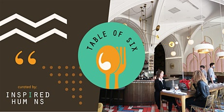 Table of Six: Raise Our Glass tickets