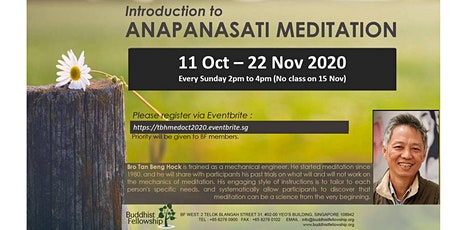 Introduction to Anapanasati Meditation by Bro Tan Beng Hock