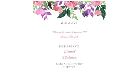 Women have it to Empower IV Annual  Brunch: Resilience tickets