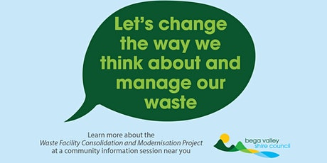 Bega - Waste Facility Consolidation and Modernisation Project Session tickets