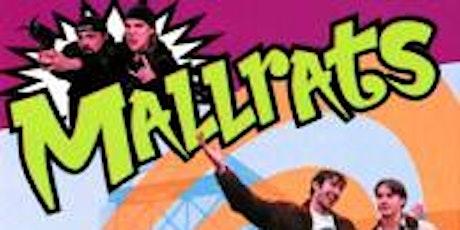 So 90's Sunday Movies at 1904 Presents: MALLRATS tickets