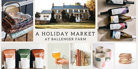 A Holiday Market at Ballenger Farm tickets