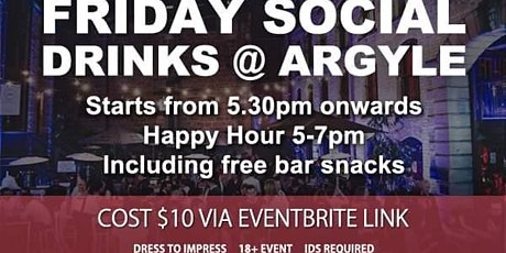 Friday Social Drinks @ Argyle including Happy Hr tickets