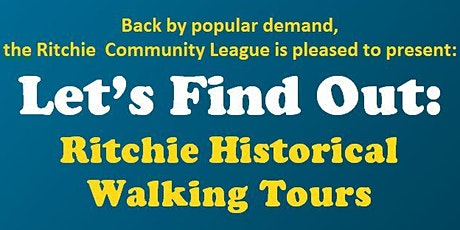 "Ritchie Historical Walking Tour w/ ""LETS FIND OUT"" tickets"