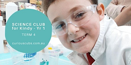 Science Club for Kindy - Yr 1 (3 week program) tickets