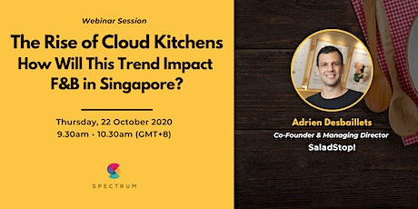 The Rise of Cloud Kitchens: How Will This Trend Impact F&B in Singapore? tickets