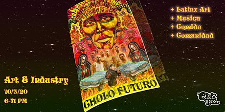 Cholo Futuro Art Show y Fiesta tickets