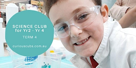 Science Club for Yr 2 - Yr 4 (3 week program) tickets