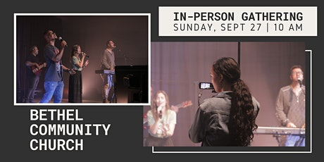 BCC In-Person Gathering | Sunday, September 27th | 10:00 AM tickets