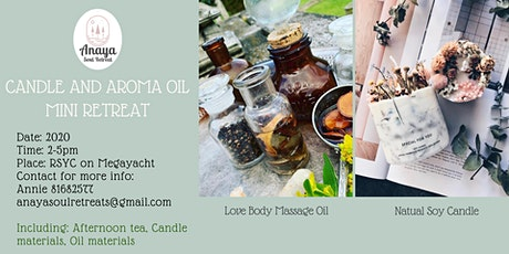 Anaya Candle Making Mini Retreat tickets
