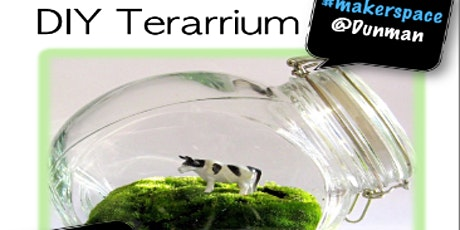 Maker's@DMNS Library: D.I.Y Terarrium (For Dunman Sec Students and Staff_ tickets