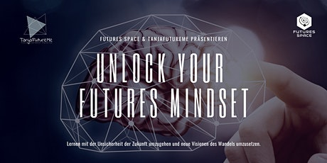 Unlock your Futures Mindset Tickets