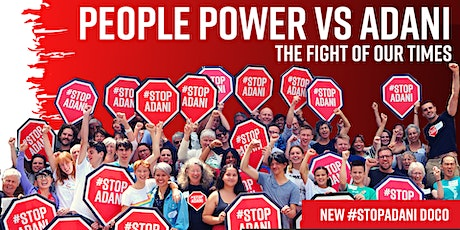 People Power vs Adani - The Fight of Our Times:  Online film screening tickets
