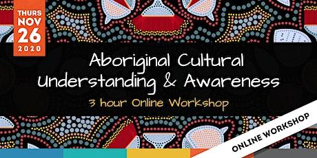 ONLINE: Aboriginal Cultural Awareness and Understanding Workshop tickets