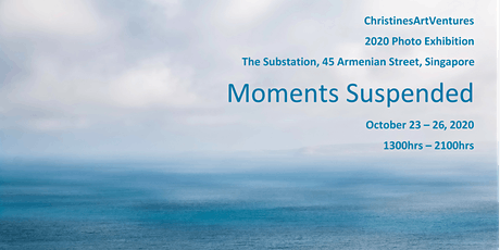 Moments  Suspended - Photography Exhibition by ChristinesArtVentures tickets