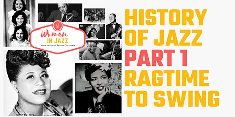 History of Jazz Part 1: Ragtime to Swing tickets