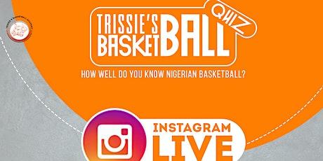 TRISSIE'S BASKETBALL QUIZ RAFFLE TICKET  tickets