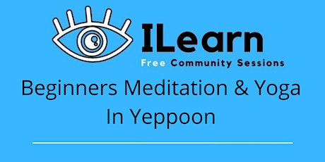 Free Beginners Meditation & Yoga In Yeppoon tickets