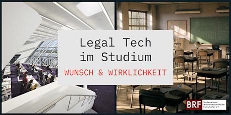 Legal Tech im Studium - Wunsch und Wirklichkeit Tickets