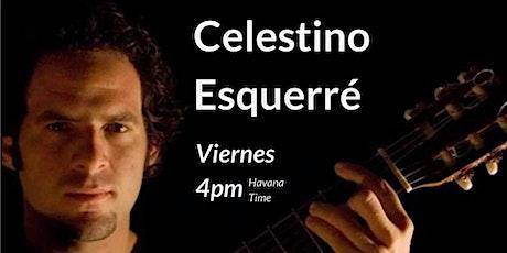 Celestino Esquerré - En Directo Desde Cuba entradas