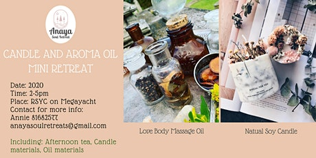 November Candle and Aroma Oil making Mini Retreat tickets