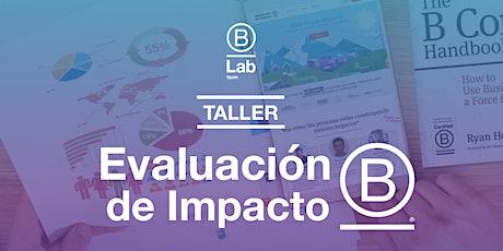 Taller Evaluación de Impacto B entradas