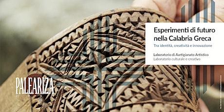 Esperimenti di futuro nella Calabria Greca biglietti