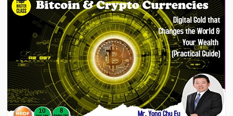 Bitcoin and Crypto Currencies-Digital Gold Changes the World tickets