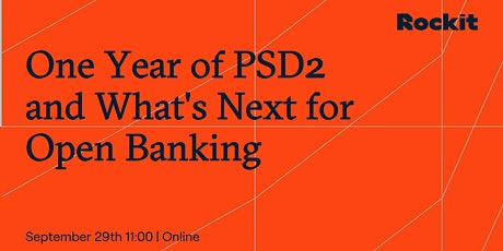 One Year of PSD2 and What's Next for Open Banking tickets