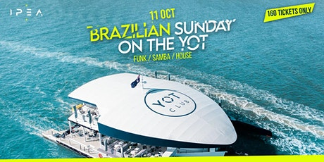 Brazilian Sunday On The Yot tickets