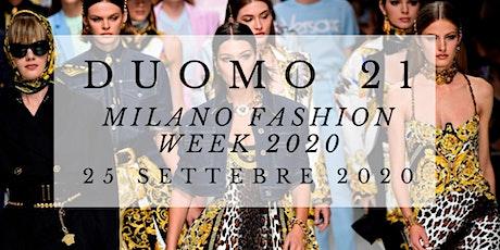 CF M/ Fashion Week Milano Moda Donna - Duomo 21 biglietti