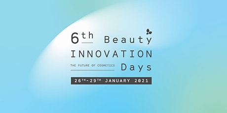 6th BEAUTY INNOVATION DAYS tickets