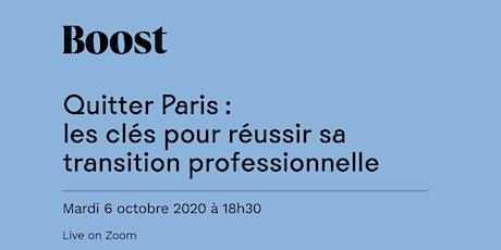 Quitter Paris : les clés pour réussir sa transition professionnelle billets
