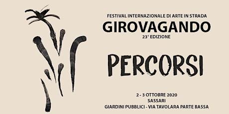 Festival di Arte in Strada Girovagando - PERCORSI tickets